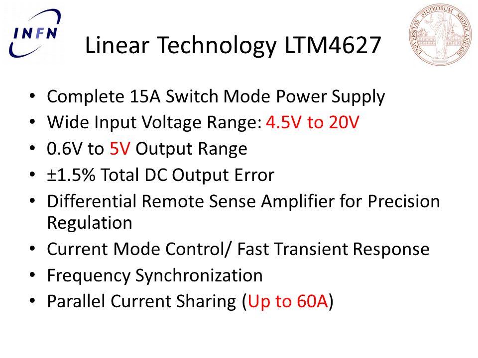 Linear Technology LTM4627 Complete 15A Switch Mode Power Supply Wide Input Voltage Range: 4.5V to 20V 0.6V to 5V Output Range ±1.5% Total DC Output Er