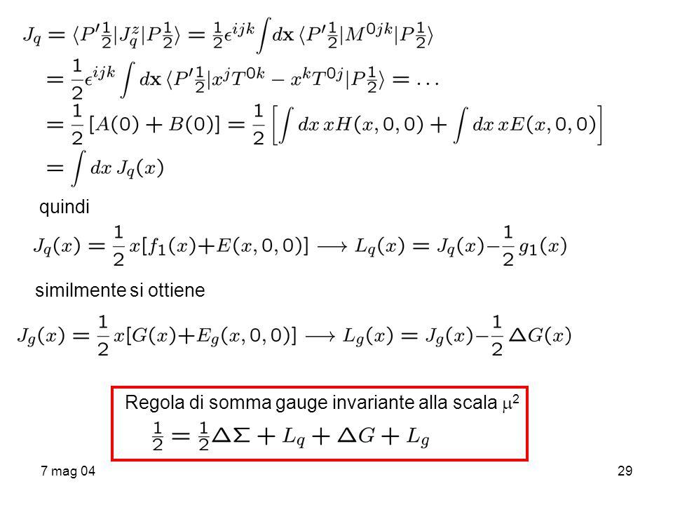 7 mag 0429 quindi similmente si ottiene Regola di somma gauge invariante alla scala 2