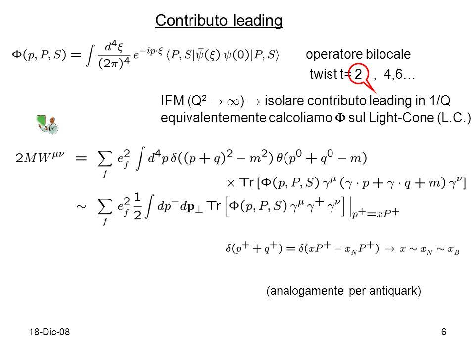 18-Dic-086 operatore bilocale twist t= 2, 4,6… IFM (Q 2 .