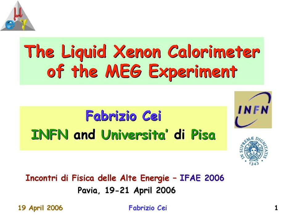 IFAE2006, Pavia, 21/4/2006Cardini, Michelotto, Rosso17