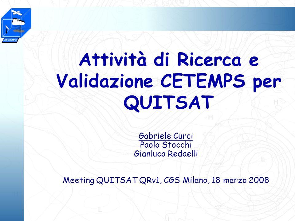 5 anni di Eccellenza al servizio della comunità QUITSAT @ CETEMPS (v1) o Mod1_CO&COV: CO MOPITT ricerca & validazione (QM4) o Mod3_CF: Forecast Gas ricerca & validazione (QF(b)) o Mod4_MetM: campi meteo per monitoraggio & forecast ricerca (INEO-METEO) o Mod6_TT&AssimProc: Monitoraggio Gas e Trasporto Trasfrontaliero ricerca & validazione (QM5) o Dati input: DEO-MOPITT2 (MOPITT L2) DNEO-METEO (NCEP/ECMWF) o Dati intermedi: INEO-METEO (Meteo per monitoraggio & forecast) o Prodotti: QM4 (Colonna CO MOPITT) QM5 (Monitoraggio Gas 50x50 km 2 ) QF(b) (Forecast Gas 50x50 km 2 e 10x10 km 2 )