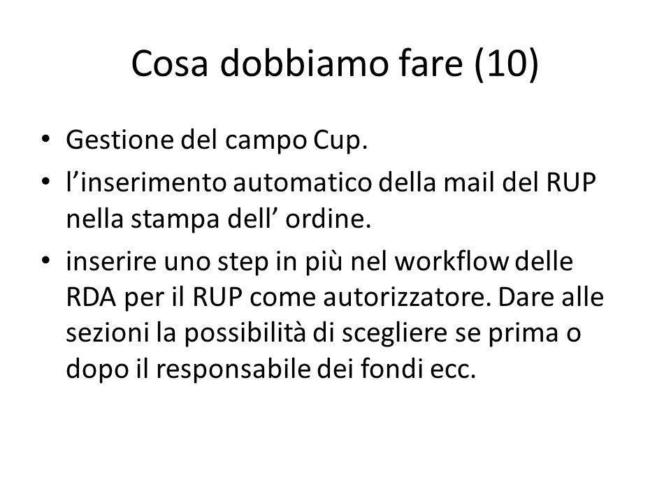 Cosa dobbiamo fare (10) Gestione del campo Cup.