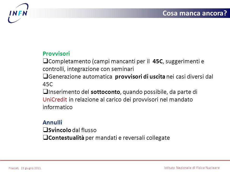 Provvisori Completamento (campi mancanti per il 45C, suggerimenti e controlli, integrazione con seminari Generazione automatica provvisori di uscita n
