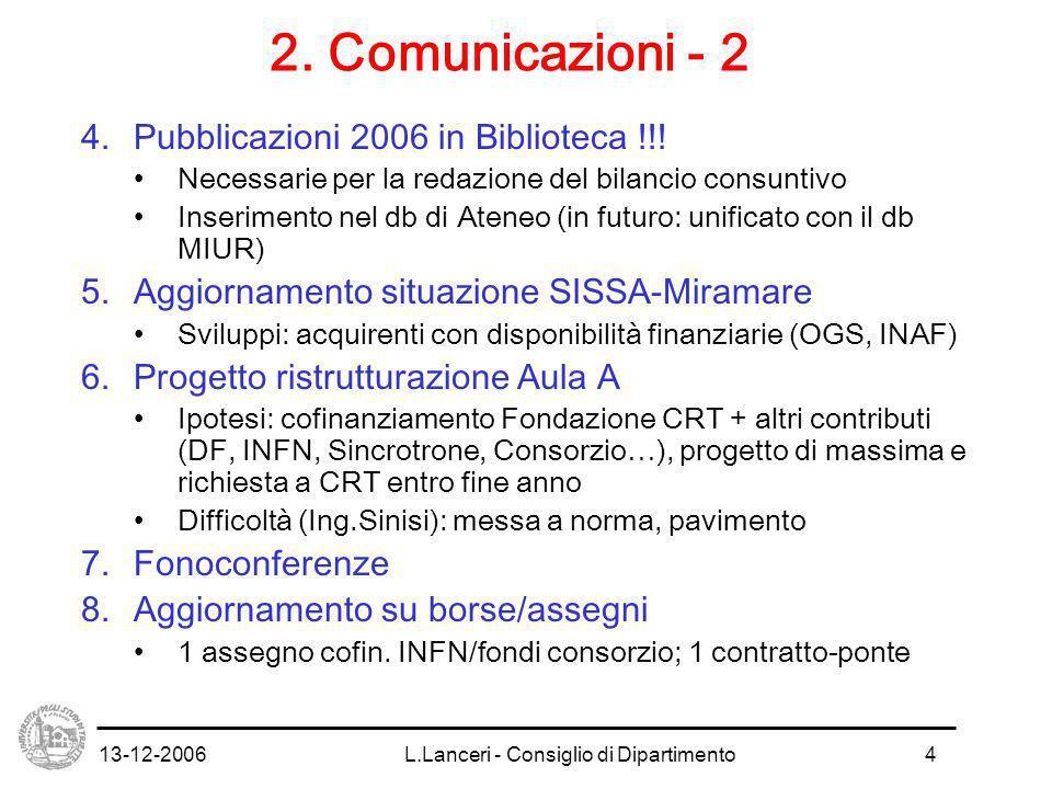 13-12-2006L.Lanceri - Consiglio di Dipartimento4 2.