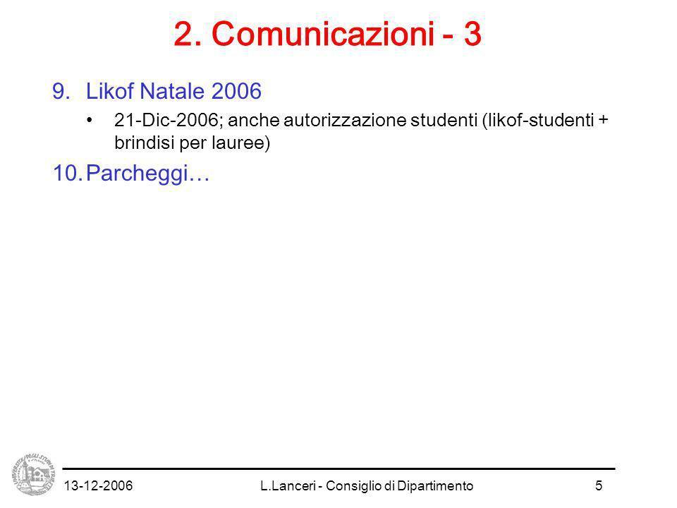 13-12-2006L.Lanceri - Consiglio di Dipartimento5 2.
