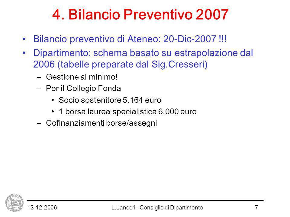 13-12-2006L.Lanceri - Consiglio di Dipartimento8 5.