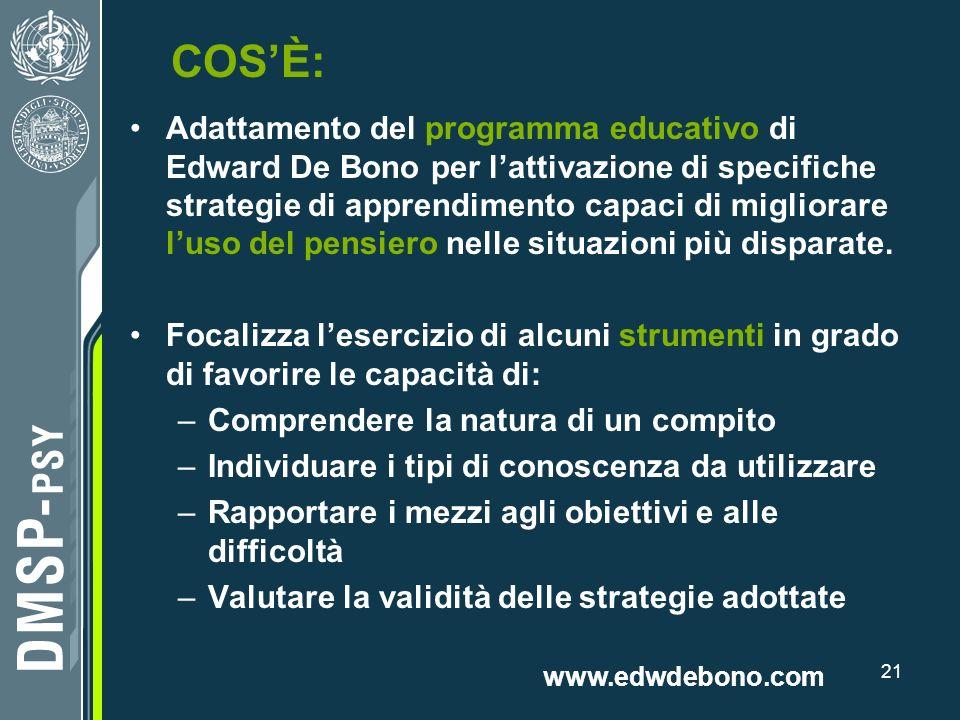 21 COSÈ: Adattamento del programma educativo di Edward De Bono per lattivazione di specifiche strategie di apprendimento capaci di migliorare luso del