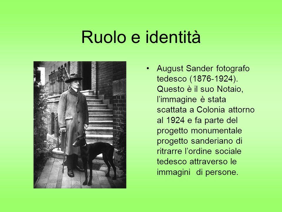 Ruolo e identità August Sander fotografo tedesco (1876-1924).