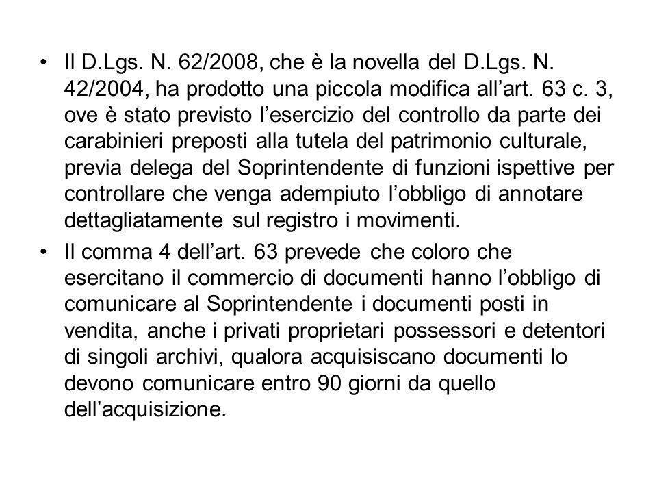 Il D.Lgs. N. 62/2008, che è la novella del D.Lgs.