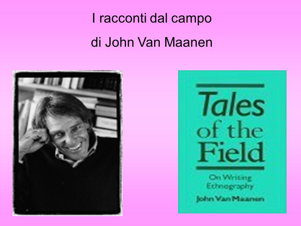 I racconti dal campo di John Van Maanen