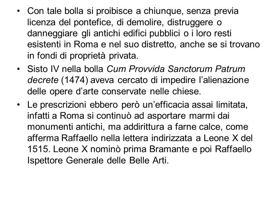 Nel 1704 leditto del cardinale Giovanni Battista Spinola vieta lesportazione di oggetti archeologici, di libri rari, di codici e manoscritti.