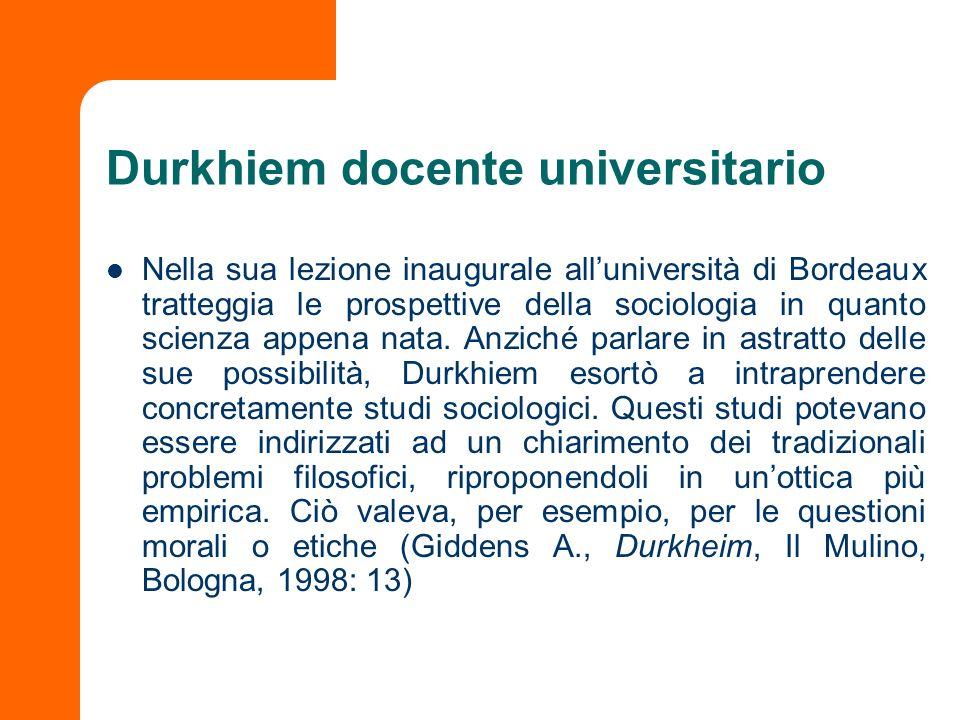 Durkhiem docente universitario Nella sua lezione inaugurale alluniversità di Bordeaux tratteggia le prospettive della sociologia in quanto scienza app