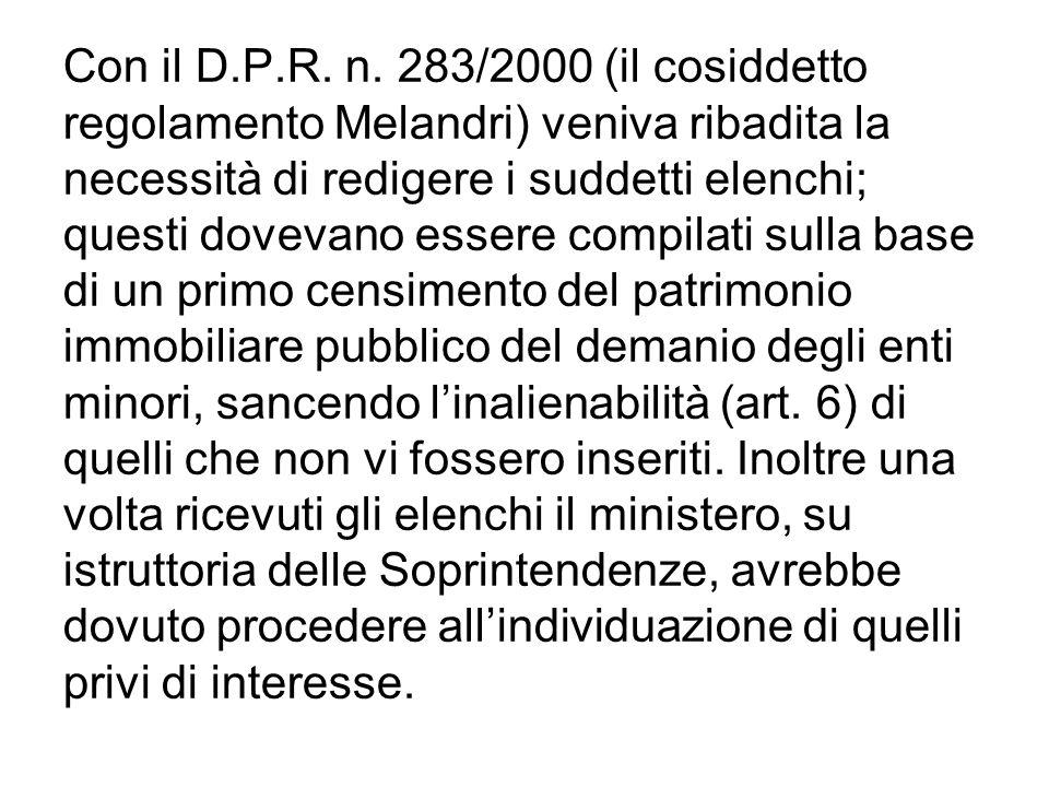 Con il D.P.R. n. 283/2000 (il cosiddetto regolamento Melandri) veniva ribadita la necessità di redigere i suddetti elenchi; questi dovevano essere com