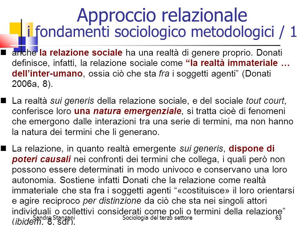 Sandro StanzaniSociologia del terzo settore63 anche la relazione sociale ha una realtà di genere proprio. Donati definisce, infatti, la relazione soci