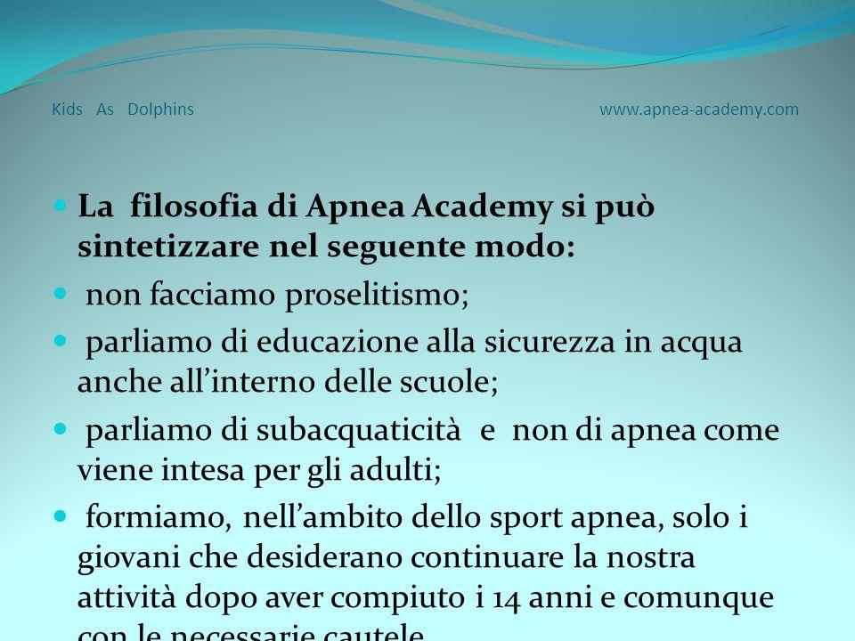 Kids As Dolphins www.apnea-academy.com Chi può partecipare al corso KAD .