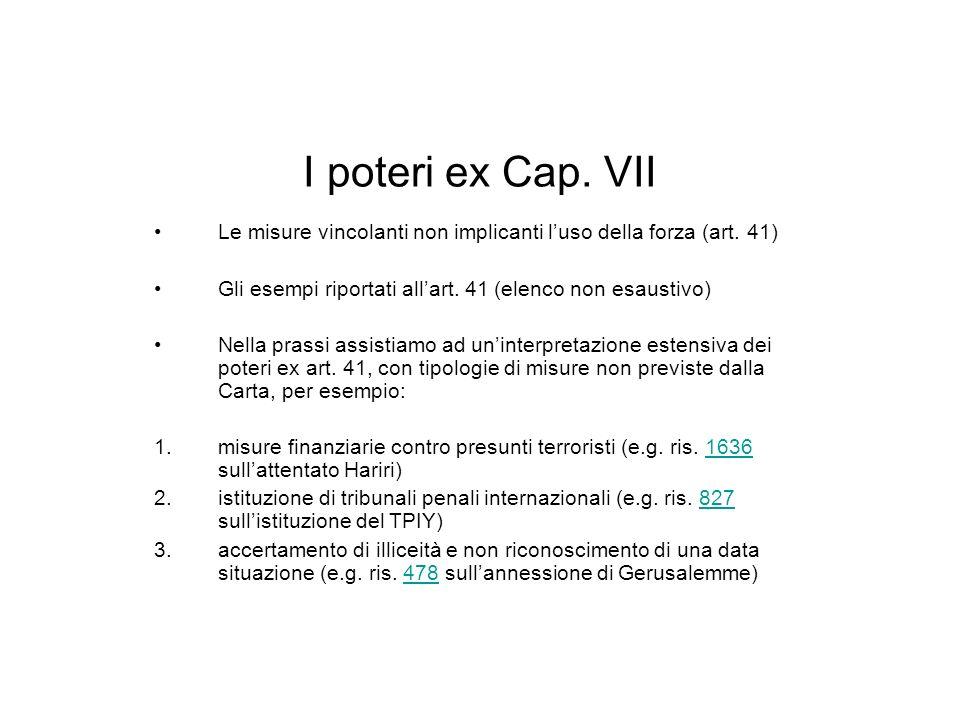 I poteri ex Cap.VII Le misure vincolanti non implicanti luso della forza (art.