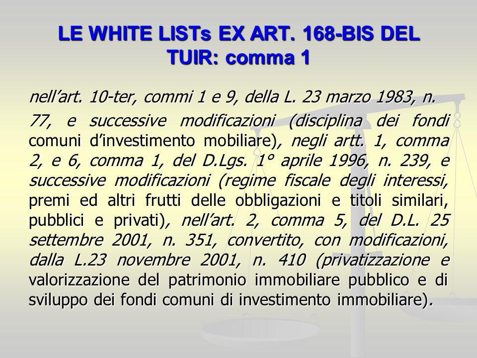 LE WHITE LISTs EX ART.168-BIS DEL TUIR: comma 1 nellart.