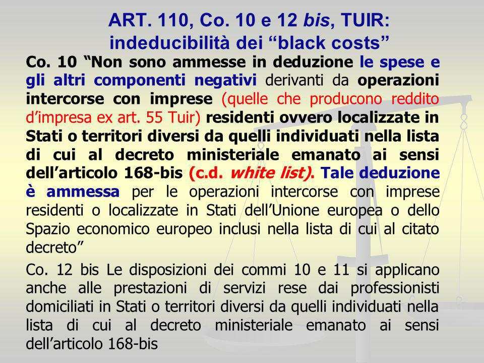 ART.110, Co. 10 e 12 bis, TUIR: indeducibilità dei black costs Co.
