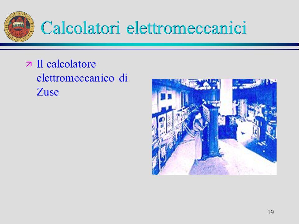 18 Calcolatori elettromeccanici ä Mark1