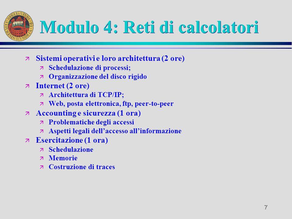 6 Modulo 3: Principi di Ingegneria del Software ä Software e sua classificazione (2 ore) ä Software orizzontale; ä Software verticale; ä Ciclo di prod