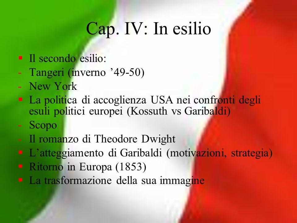 Cap. IV: In esilio Il secondo esilio: -Tangeri (inverno 49-50) -New York La politica di accoglienza USA nei confronti degli esuli politici europei (Ko