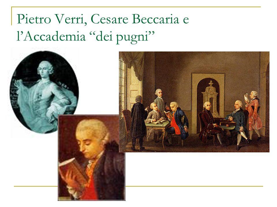 Pietro Verri, Cesare Beccaria e lAccademia dei pugni