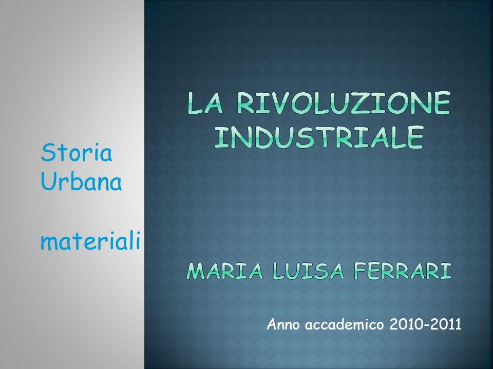 Anno accademico 2010-2011 Storia Urbana materiali