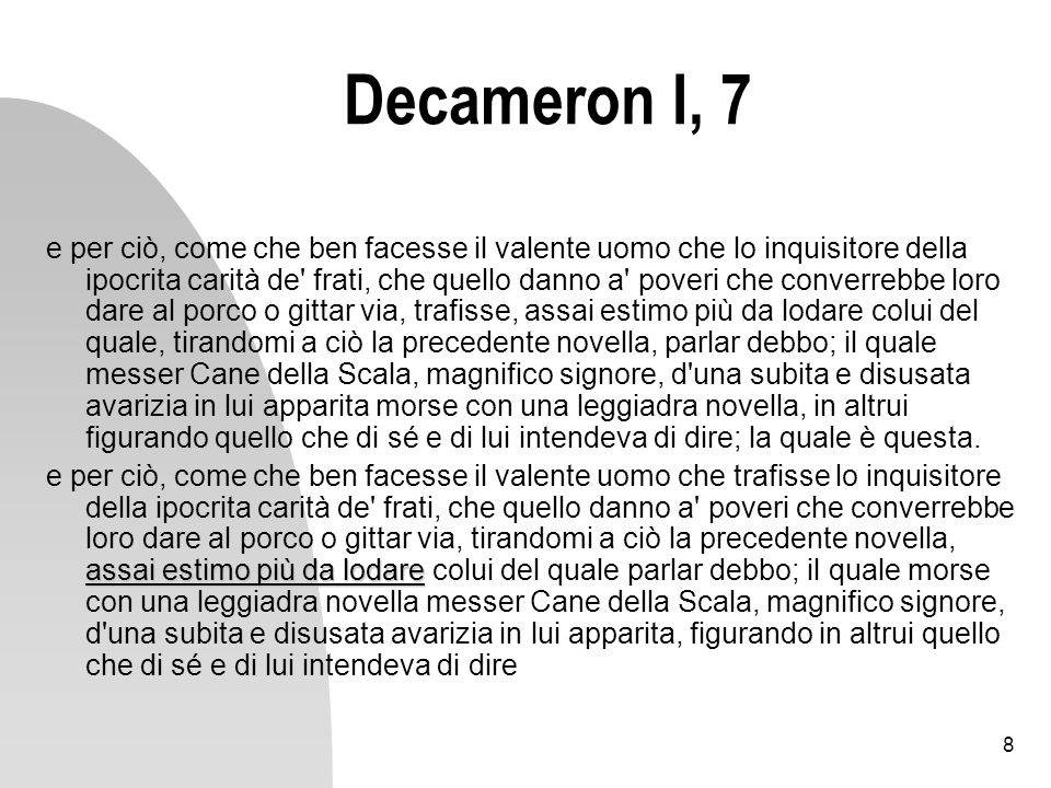 9 Decameron I, 7 Verona marmorina.