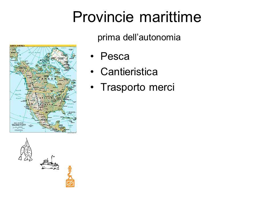 Provincie marittime prima dellautonomia Pesca Cantieristica Trasporto merci
