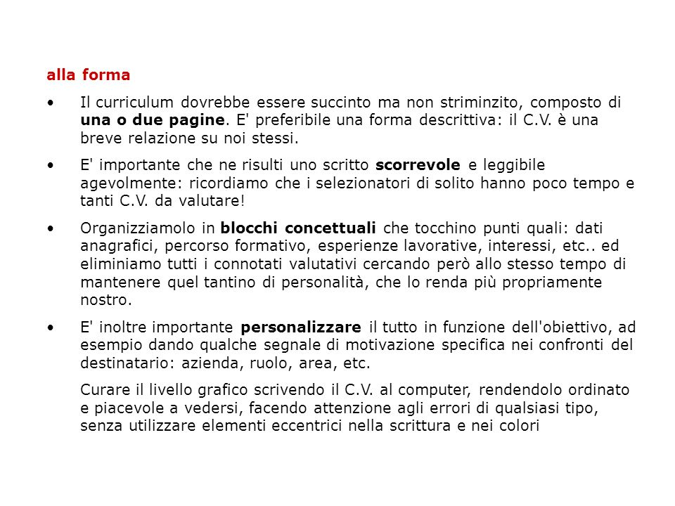 Modelli di curriculum http://www.tesionline.it/curr/viewcurr.asp?userId=3328 http://www.passeggiandoperroma.com/cv.pdf