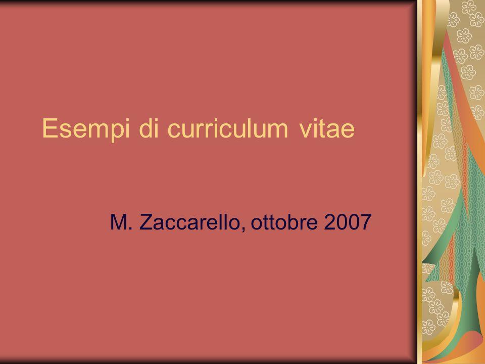 Esempi di curriculum vitae M. Zaccarello, ottobre 2007