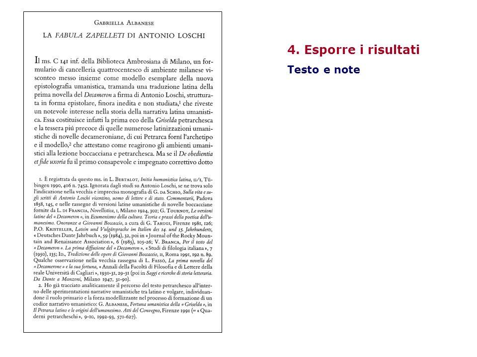 4. Esporre i risultati Testo e note