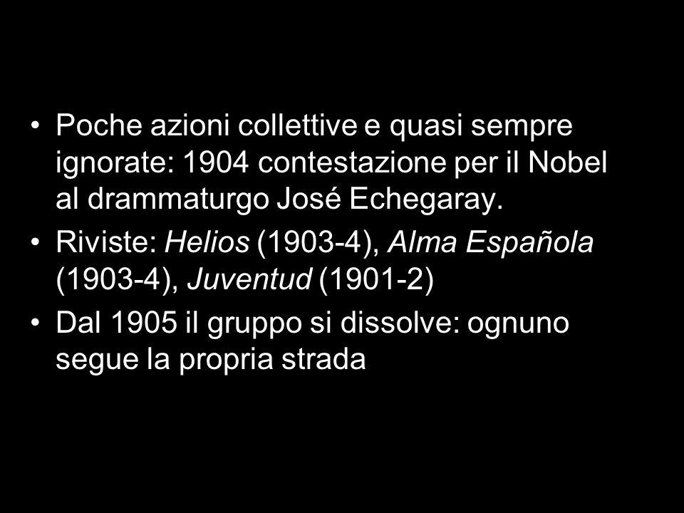 Poche azioni collettive e quasi sempre ignorate: 1904 contestazione per il Nobel al drammaturgo José Echegaray. Riviste: Helios (1903-4), Alma Español