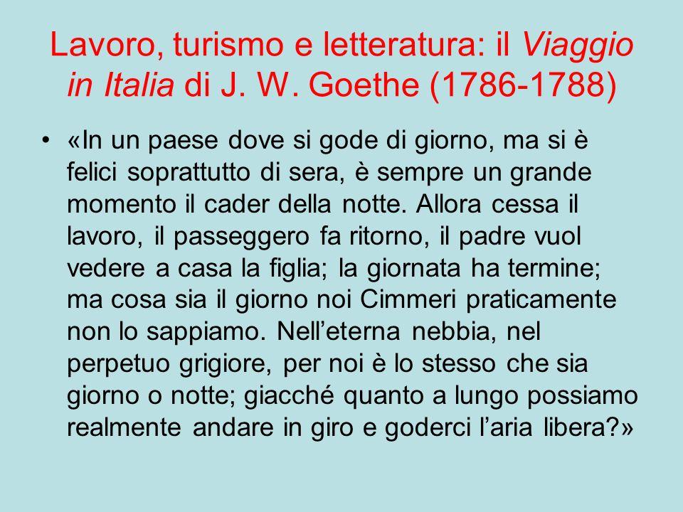 Lavoro, turismo e letteratura: il Viaggio in Italia di J.