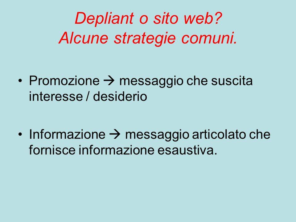Depliant o sito web. Alcune strategie comuni.
