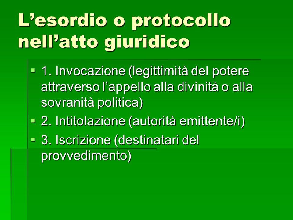Lesordio o protocollo nellatto giuridico 1.