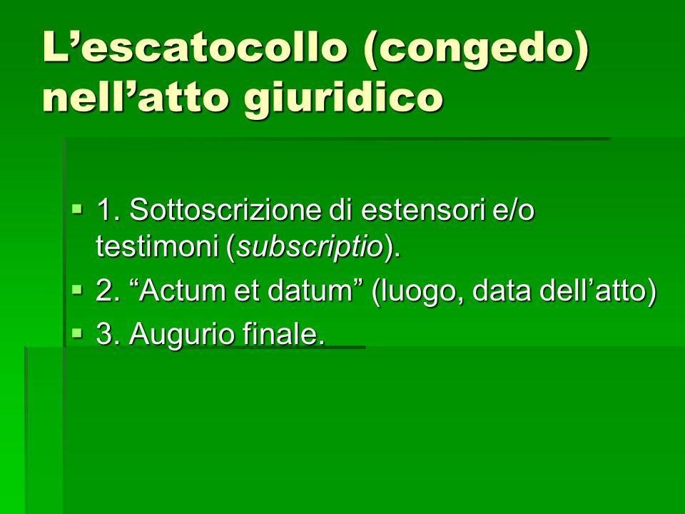 Lescatocollo (congedo) nellatto giuridico 1.