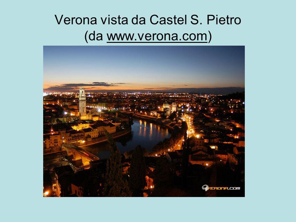 Verona vista da Castel S. Pietro (da www.verona.com)