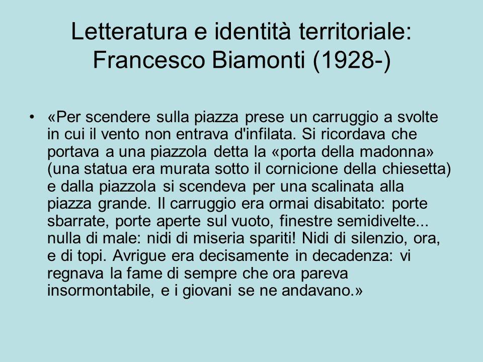 Letteratura e identità territoriale: Francesco Biamonti (1928-) «Per scendere sulla piazza prese un carruggio a svolte in cui il vento non entrava d'i