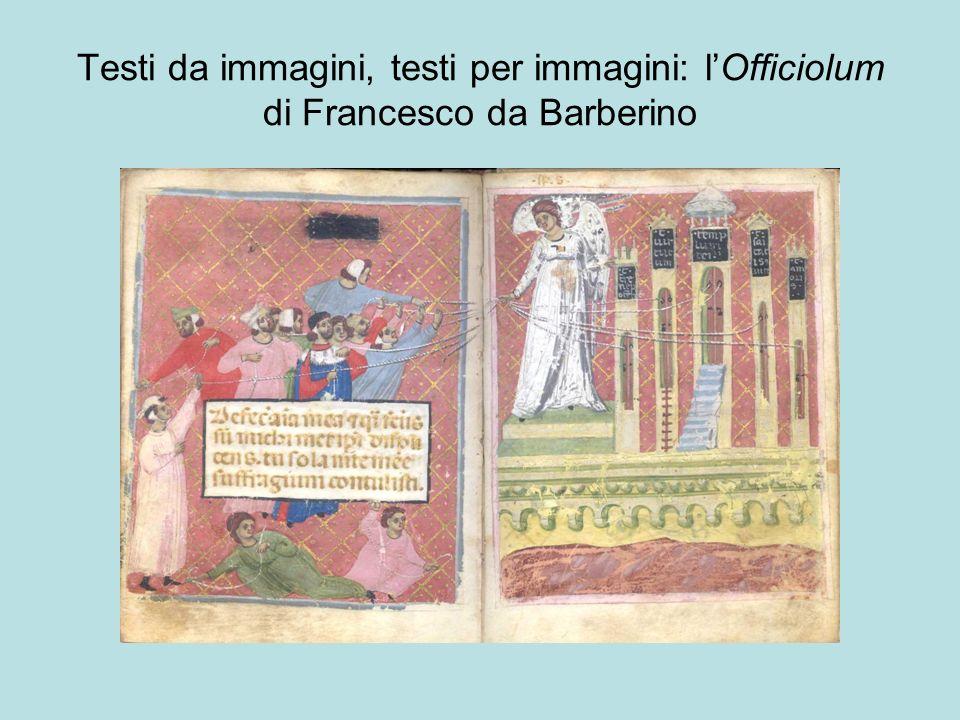 Testi da immagini, testi per immagini: lOfficiolum di Francesco da Barberino
