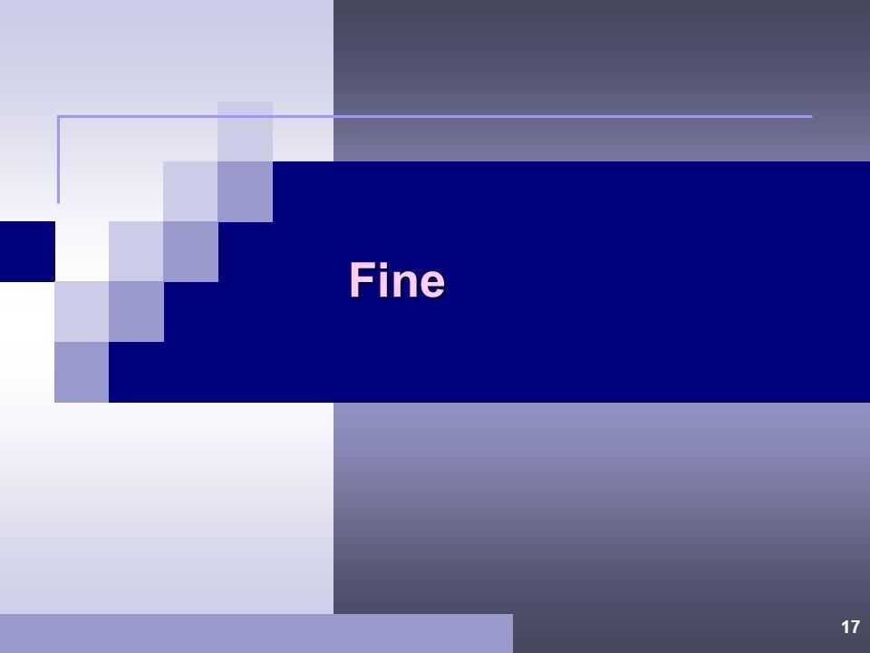 16 Tirare le Conclusioni Rivalutazione del sistema di controllo. Valutazione qualitativa degli errori riscontrati. Determinazione se è stata ottenuto
