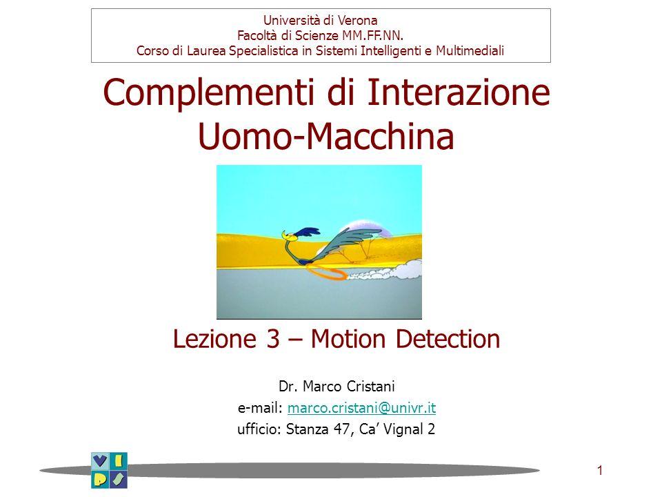 1 Complementi di Interazione Uomo-Macchina Dr.