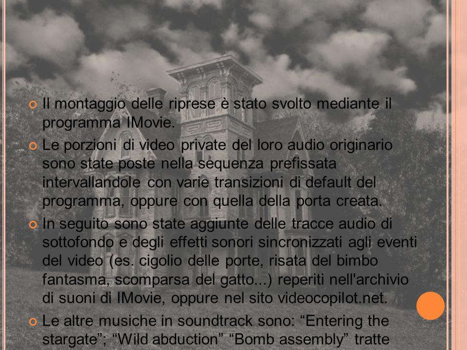 Il montaggio delle riprese è stato svolto mediante il programma IMovie. Le porzioni di video private del loro audio originario sono state poste nella