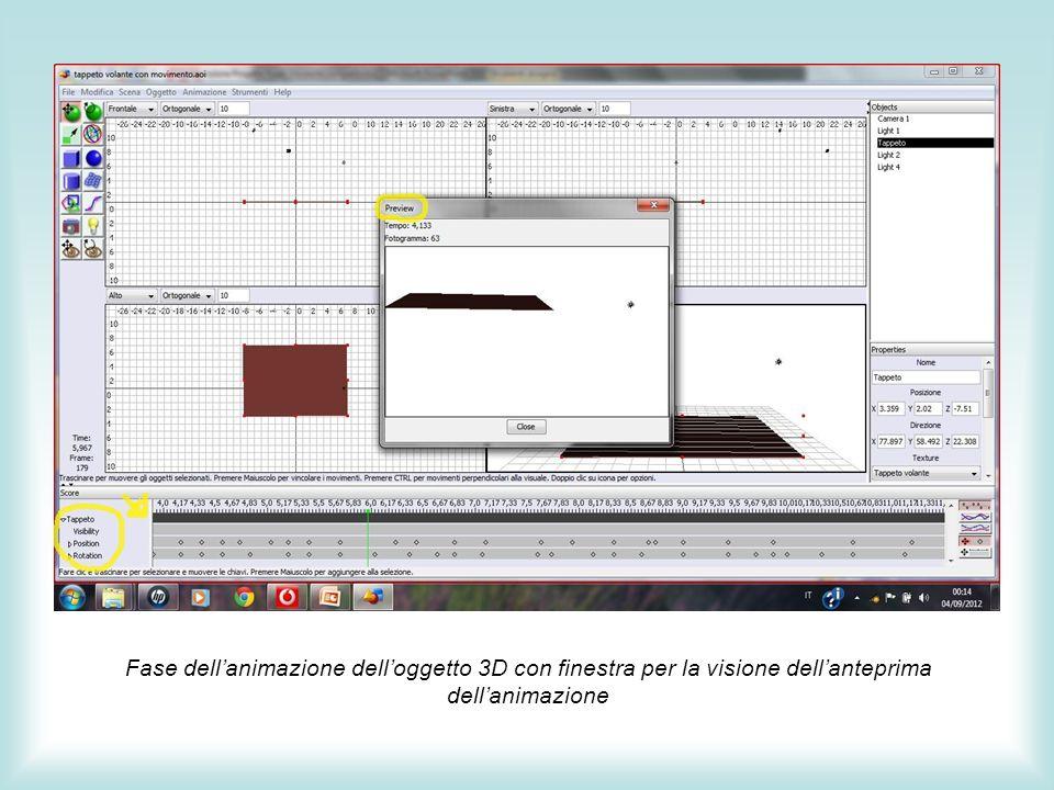 Fase dellanimazione delloggetto 3D con finestra per la visione dellanteprima dellanimazione