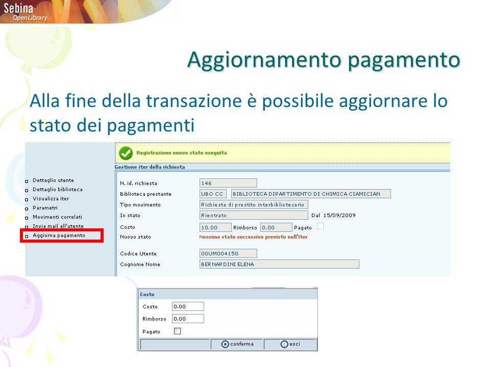 Aggiornamento pagamento Alla fine della transazione è possibile aggiornare lo stato dei pagamenti