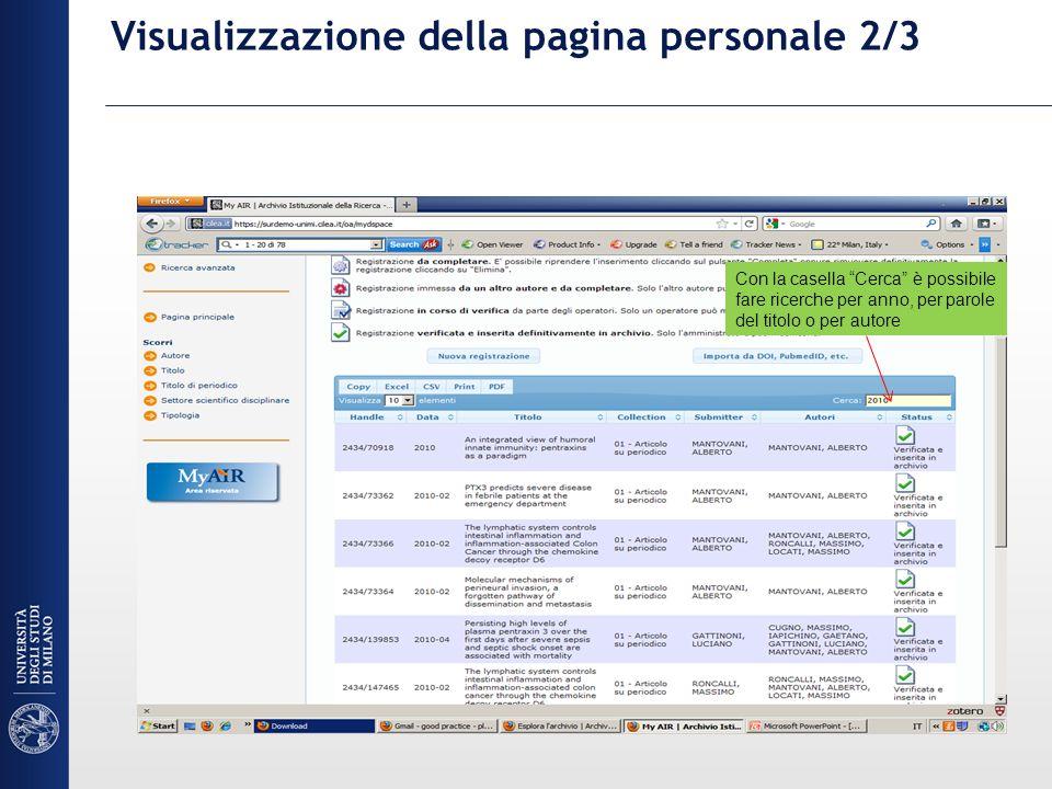 Visualizzazione della pagina personale 2/3 Con la casella Cerca è possibile fare ricerche per anno, per parole del titolo o per autore