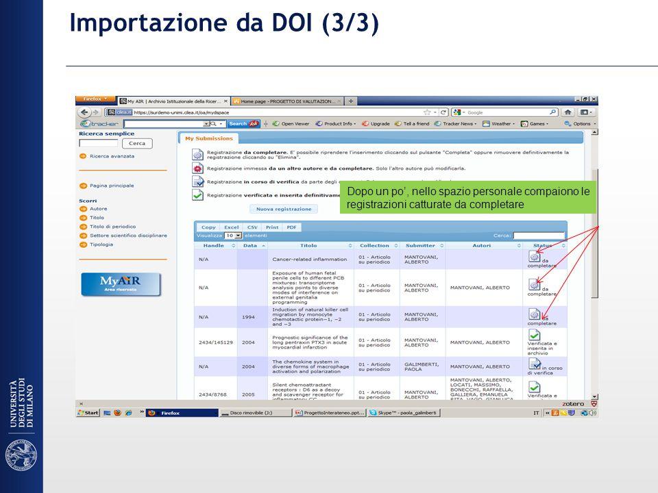 Importazione da DOI (3/3) Dopo un po, nello spazio personale compaiono le registrazioni catturate da completare