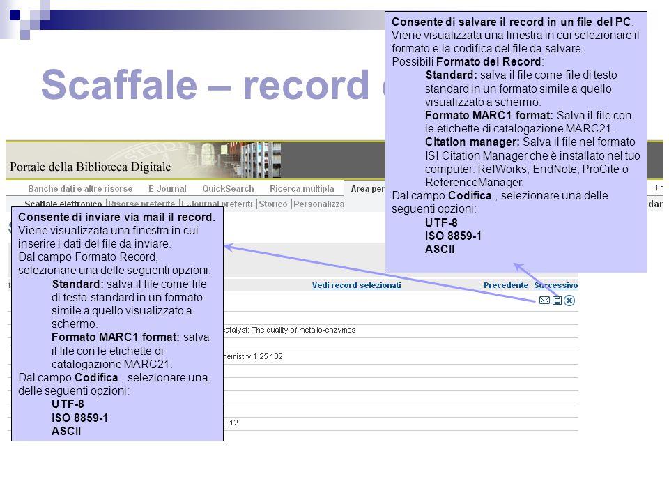 Scaffale – record completo Consente di salvare il record in un file del PC.