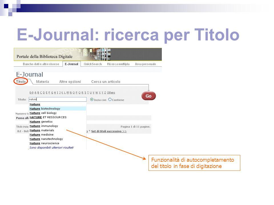 E-Journal: ricerca per Titolo Funzionalità di autocompletamento del titolo in fase di digitazione