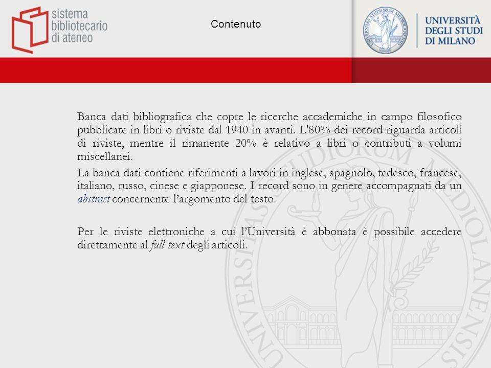 La banca dati Curatore: Philosopher s Information Center Editore/Fornitore: OVID SP.